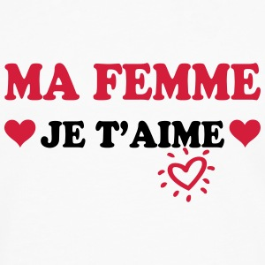 Ma femme je t'aime Tee shirts - T-shirt manches longues Premium Homme