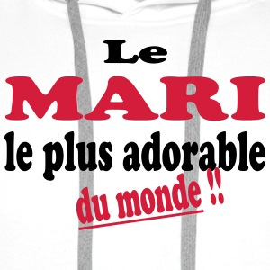 Le mari le plus adorable du monde T-Shirts - Men's Premium Hoodie