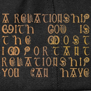Relationship with God - Snapback Cap