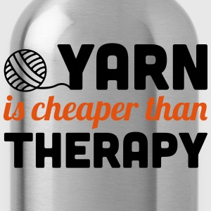 Yarn is cheaper than therapy T-shirts - Drikkeflaske