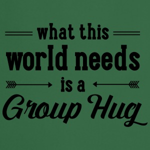 What This World Need Is A Group Hug T-shirts - Forklæde