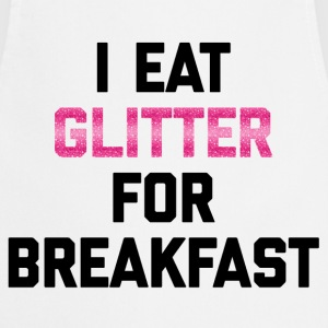 Eat Glitter Breakfast Funny Quote T-Shirts - Cooking Apron
