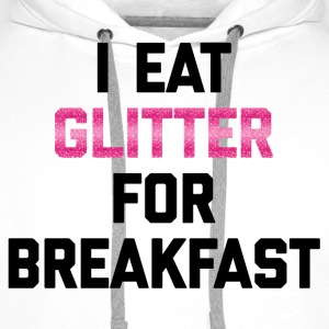Eat Glitter Breakfast Funny Quote T-shirts - Premiumluvtröja herr