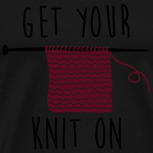 get your knit on Long Sleeve Shirts - Men's Premium T-Shirt