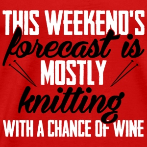 This weekend's forecast is mostly knitting Tops - Men's Premium T-Shirt