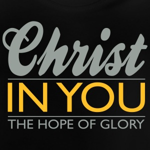 Christ in you  T-Shirts - Baby T-Shirt
