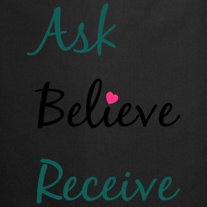 Ask Believe Receive - Tablier de cuisine