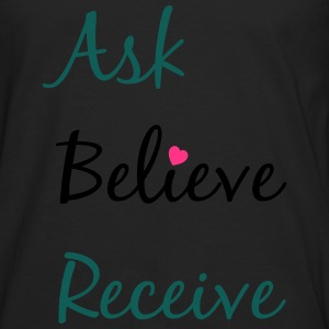 Ask Believe Receive - T-shirt manches longues Premium Homme