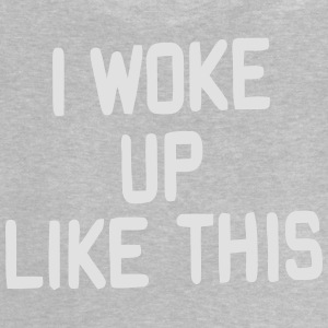 I AM SO WOKE UP Shirts - Baby T-Shirt