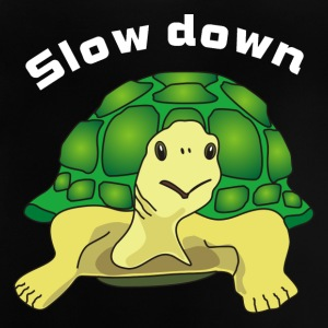 slow down Shirts - Baby T-Shirt