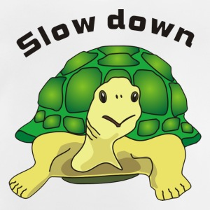 slow down T-Shirts - Baby T-Shirt