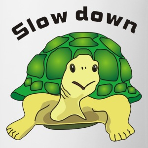 slow down Long sleeve shirts - Mug