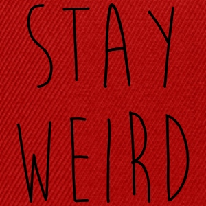 Stay Weird Funny Quote T-Shirts - Snapback Cap