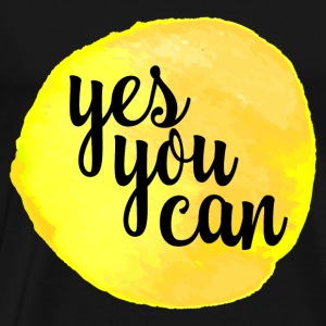 Yes You Can Quote Tops - Men's Premium T-Shirt
