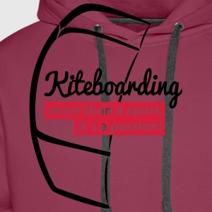 Kiteboarding is Passion T-Shirts - Männer Premium Hoodie