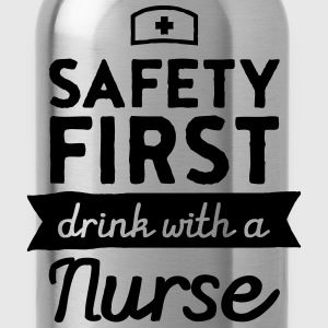 Safety First - Drink With A Nurse T-Shirts - Water Bottle