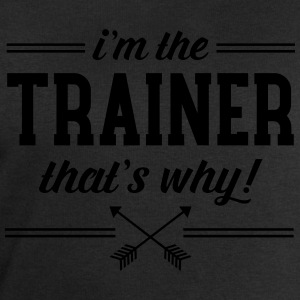 I\'m The Trainer - That\'s Why! Camisetas - Sudadera hombre de Stanley & Stella