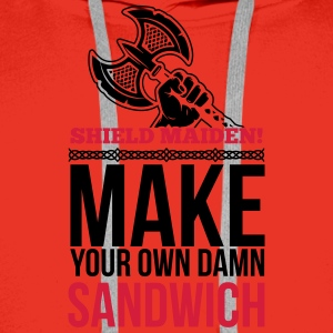Shield maiden! Make your own damn sandwich Koszulki - Bluza męska Premium z kapturem