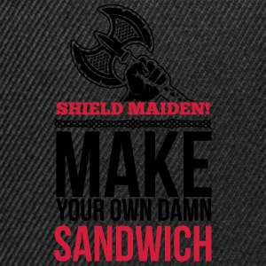 Shield maiden! Make your own damn sandwich Toppar - Snapbackkeps