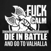 Viking - Die in battle and go to valhalla Long Sleeve Shirts - Women's Premium Longsleeve Shirt