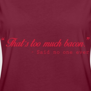 Too much bacon - T-shirt oversize Femme