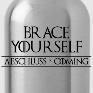 Brace Yourself - Abschluss is Coming T-Shirts - Trinkflasche