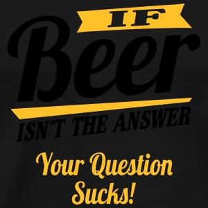 Beer is always the answer Singlets - Premium T-skjorte for menn