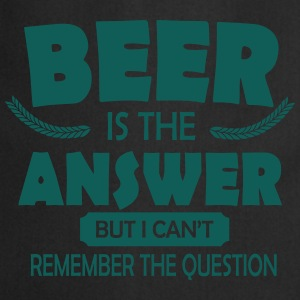 Beer is the answer T-shirts - Förkläde