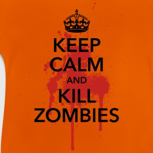 keep calm and kill zombies Halloween Blut Krone - Baby T-Shirt