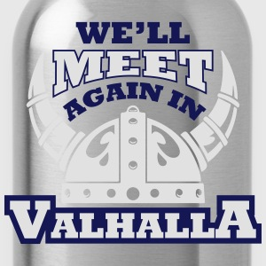 Viking - We'll meet again in valhalla T-shirts - Drikkeflaske