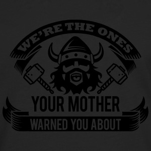 Wikinger - your mother warned you Tee shirts - T-shirt manches longues Premium Homme