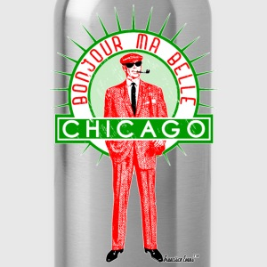 Bonjour ma belle Chicago, Francisco Evans ™ T-Shirts - Trinkflasche