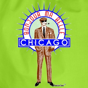Bonjour ma belle Chicago, Francisco Evans ™ T-Shirts - Turnbeutel