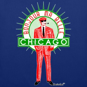 Bonjour ma belle Chicago, Francisco Evans ™ T-Shirts - Stoffbeutel