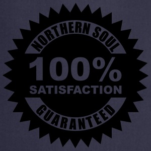 Northern soul 100% guaranteed - Cooking Apron