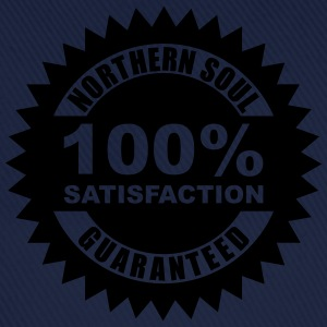 Northern soul 100% guaranteed - Baseball Cap