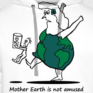 Mother Earth is not amused - Mutter Erde 3 colours Toppar - Premiumluvtröja herr
