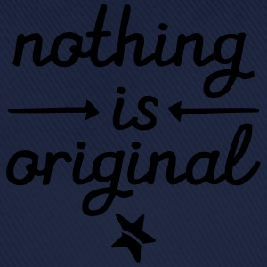 Nothing Is Original T-shirts - Baseballkasket