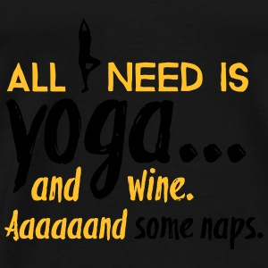 All I need is yoga Tops - Männer Premium T-Shirt