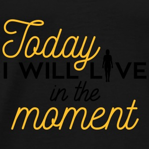 Yoga: Today I will live in the moment Tops - Männer Premium T-Shirt