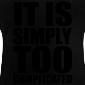 Simply Complicated Shirts - Baby T-Shirt