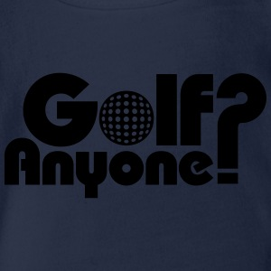 Golf Anyone ? Tee shirts - Body bébé bio manches courtes