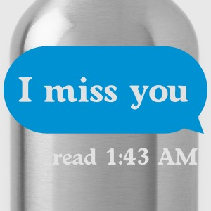 I miss you T-shirts - Drinkfles