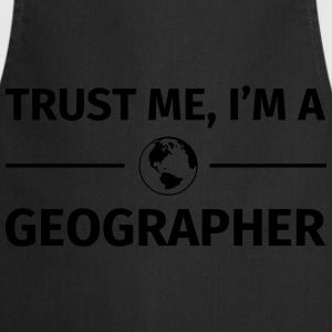 Trust me I'm a Geographer T-Shirts - Cooking Apron