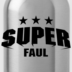 Super Faul T-Shirts - Trinkflasche