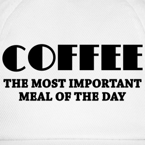Coffee - the most important meal Long sleeve shirts - Baseball Cap