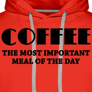 Coffee - the most important meal Long Sleeve Shirts - Men's Premium Hoodie