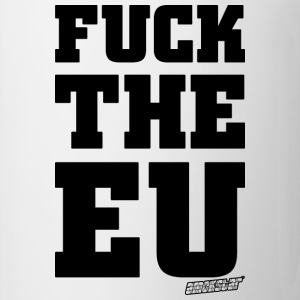 Fuck the EU - Amokstar ™ T-Shirts - Tasse