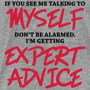 If you see me talking to myself... Sweaters - Mannen Premium T-shirt