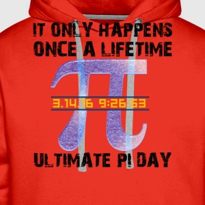 Ultimate Pi Day 2016 T-Shirts - Men's Premium Hoodie